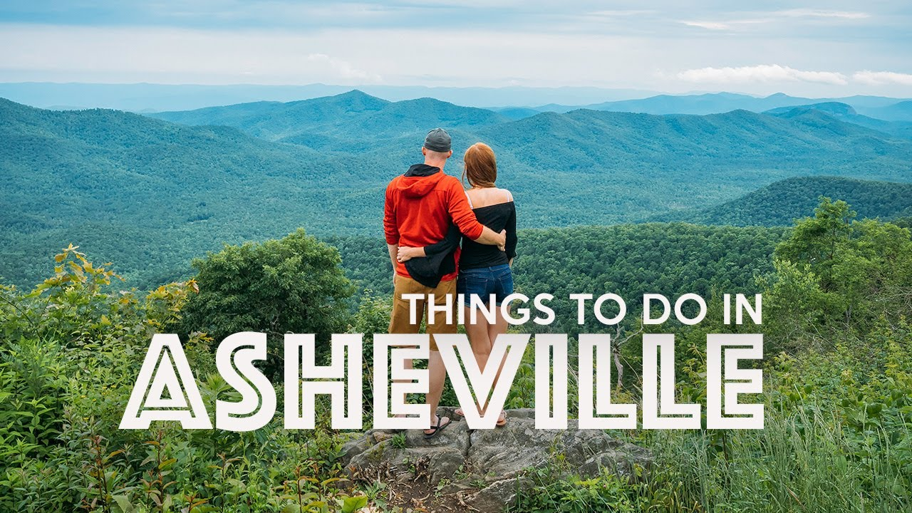 Things to do while in Asheville