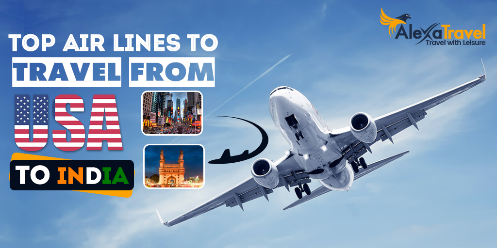 Best Airlines to travel from usa to India