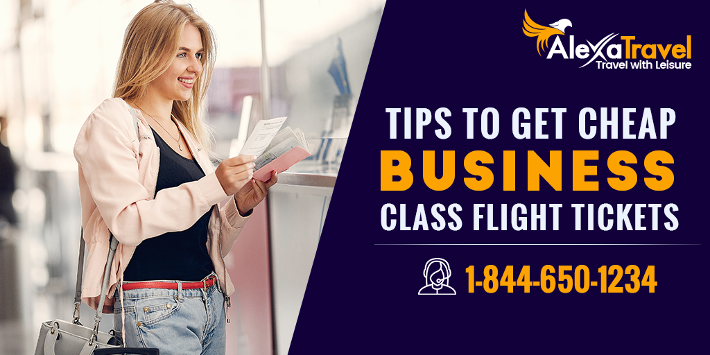Tips To Get Cheap Business Class Flight Tickets