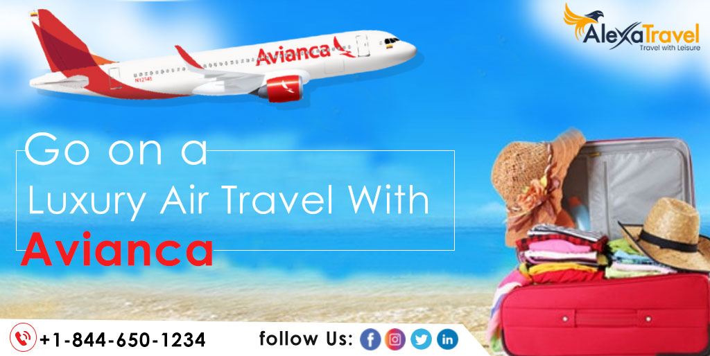 Go on a Luxury Air Travel with Avianca