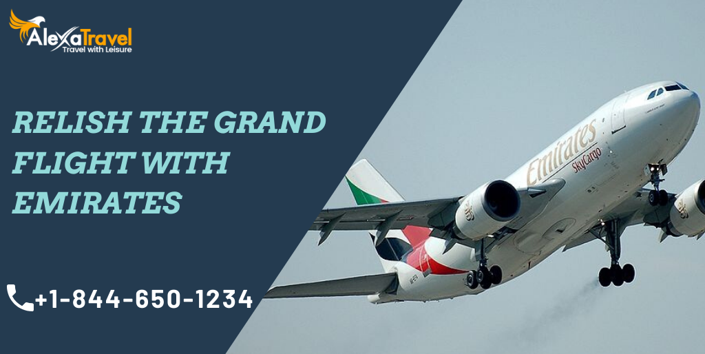 Relish The Grand Flight With Emirates