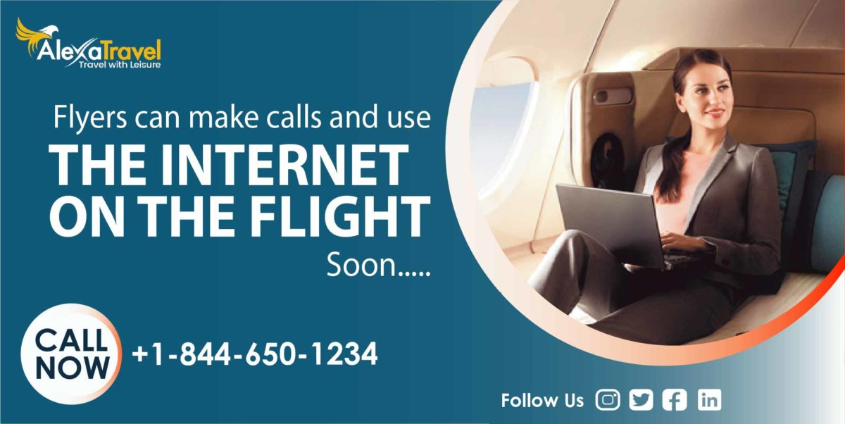 Now Flyers Can Make Calls And Use The Internet On The Flight