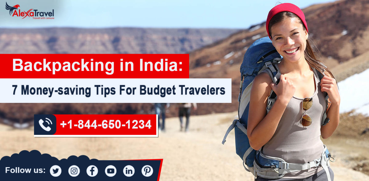 Backpacking in India: 7 Money-saving Tips for Budget Travelers